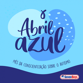 Abril Azul: mês da conscientização sobre o autismo
